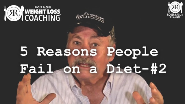 1B. 5 Reasons People Fail on a Diet - #2 • Weight Loss Coaching