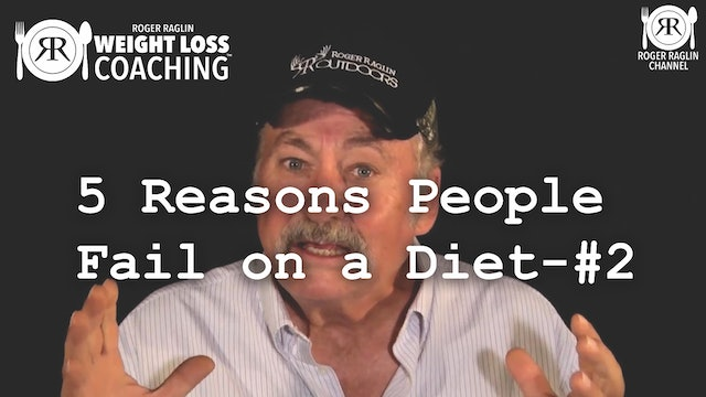 5 Reasons People Fail on a Diet - #2 • Weight Loss Coaching