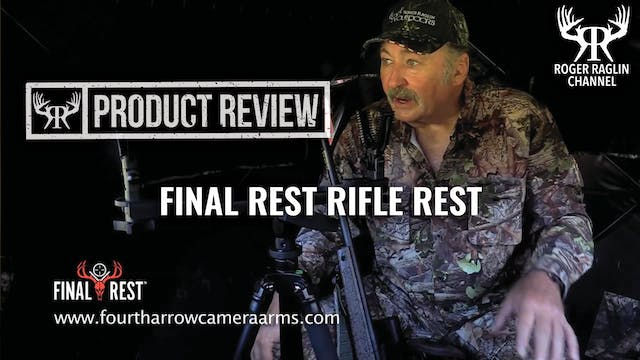 Roger's Final Rest Rifle/Crossbow Res...