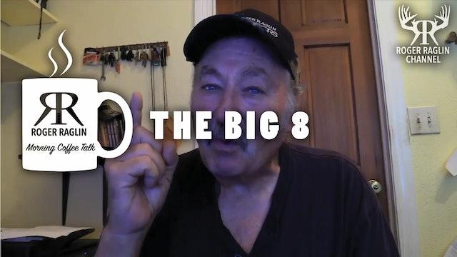 The Big 8 • Morning Coffee