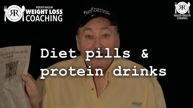 40. Diet pills and protein drinks • W...