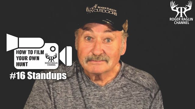 #16 Standups • How To Film Your Own Hunt