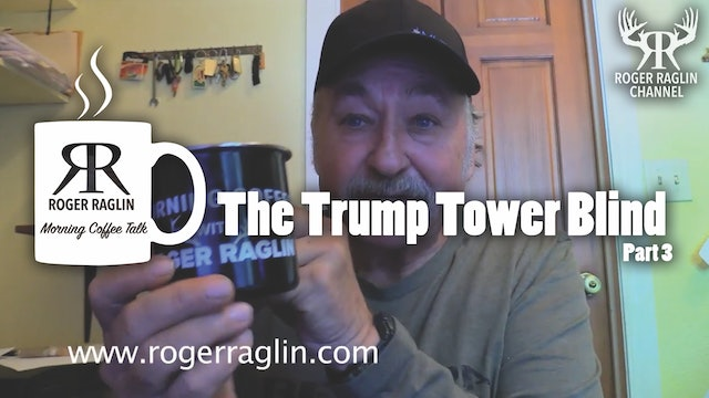 The Trump Tower Blind Part 3 • Morning Coffee