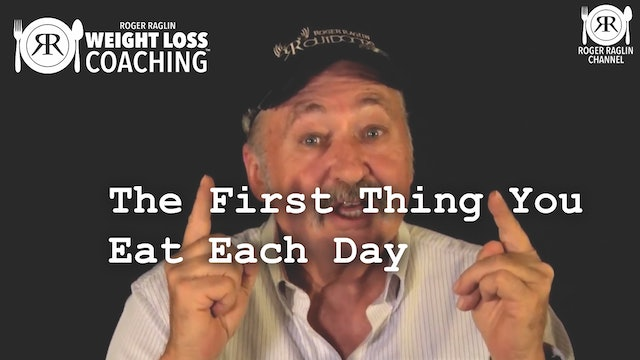 87.  The First Thing You Eat Each Day • Weight Loss Coaching & MAINTAIN