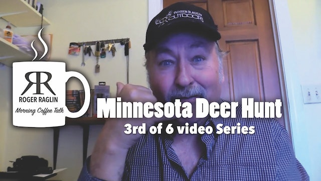 #3 Minnesota Deer Hunt • Morning Coffee
