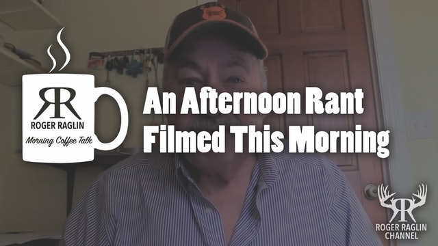 An Afternoon Rant Filmed This Morning • Morning Coffee