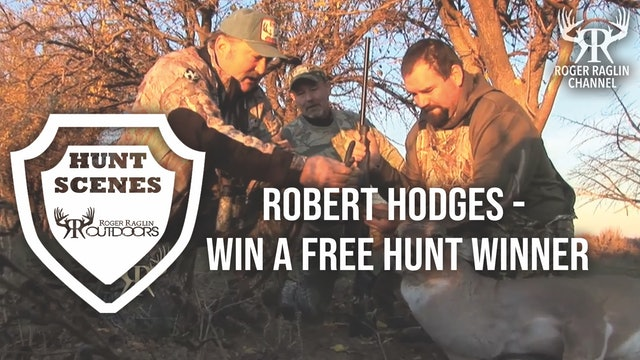 Robert Hodges Win a Free Hunt Winner • Hunt Scenes