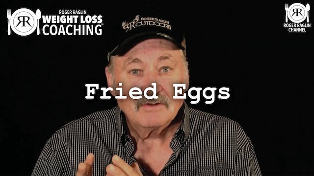 33. Fried Eggs • Weight Loss Coaching