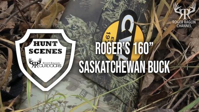 "Roger Shoots A 160"" Saskatchewan Buck • Hunt Scenes"