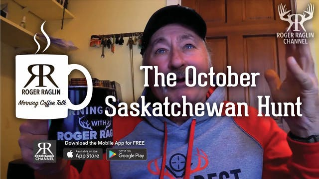 The October Saskatchewan Hunt • Morni...