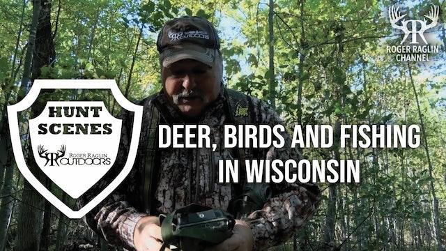 Deer, Birds,  & Fishing in Wisconsin • Hunt Scenes