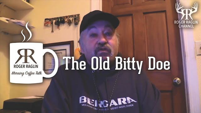 The Old Bitty Doe • Morning Coffee