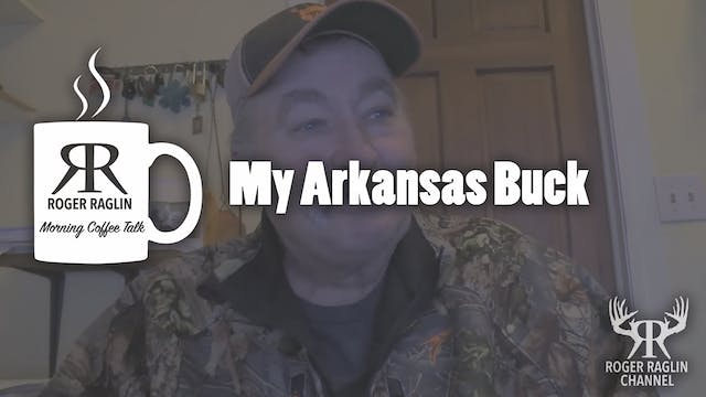 My Arkansas Bucks • Coffee Talk