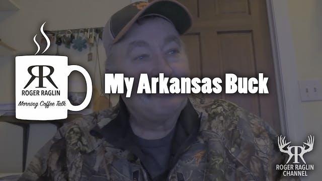My Arkansas Bucks • Coffee Talk