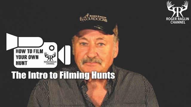 The Intro to Filming Hunts • How To Film Your Own Hunt