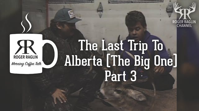 The Last Trip To Alberta (The Big One...