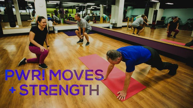 PWR! Moves + Strength