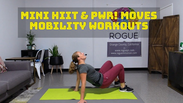 Mini HIIT & PWR! Moves Workouts
