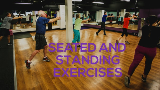 Seated and Standing Exercises