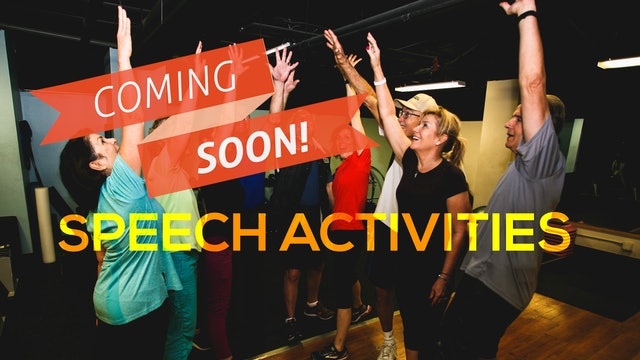 Speech Activities (Coming Soon)