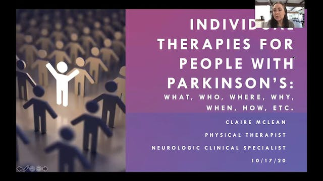 Individual Therapies that are Beneficial for Individuals with Parkinson's.
