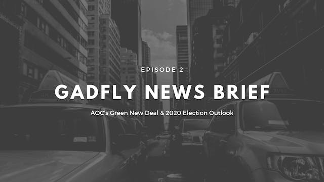 Gadfly News Brief - AOC's Green New D...