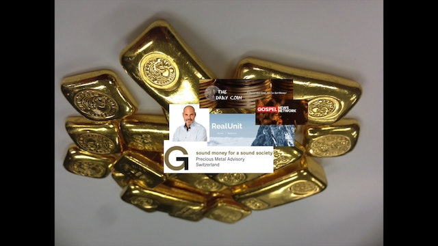 Gold: Tool of Liberty and Freedom - Claudio Grass / Rory Hall