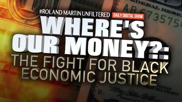 #WheresOurMoney: The Fight for Black Economic Justice