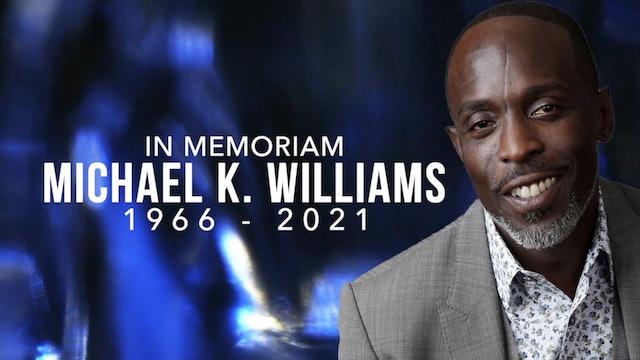 In Memoriam: Michael K. Williams