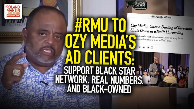 #RMU to Ozy Media's ad clients: Support #BSN. Real Numbers. And Black-Owned