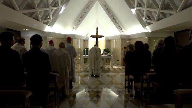 Pope at Santa Marta: Cherish those wh...