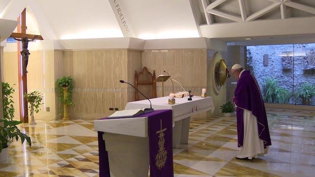 Pope in Santa Marta reveals the key t...