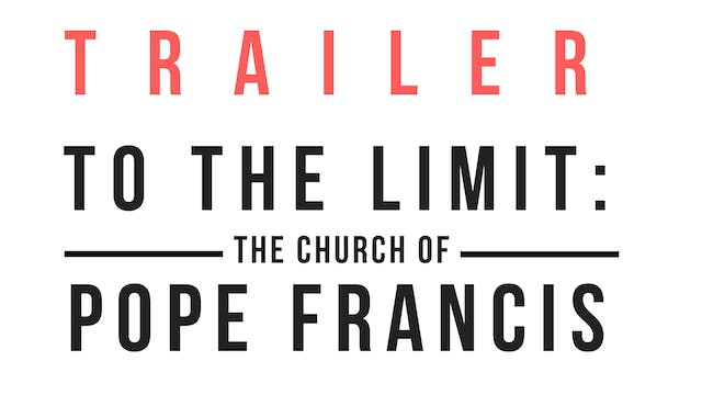 Trailer · To the limit. The church of...