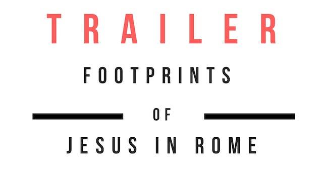 Trailer · The Footprints of Jesus in ...