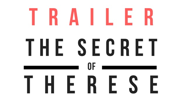 Trailer · The Secret of Therese