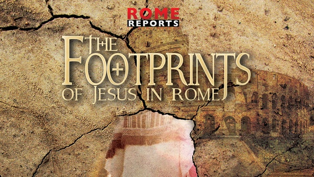 The Footprints of Jesus in Rome