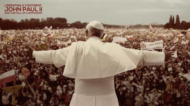 Liberating a Continent: John Paul II ...