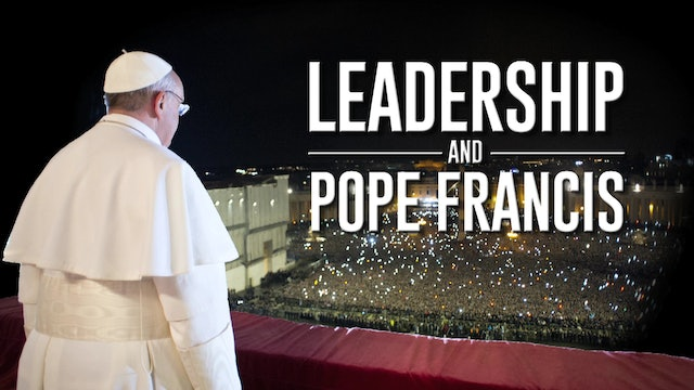 Leadership & Pope Francis