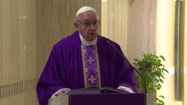 Pope Francis in Santa Marta: Let us p...