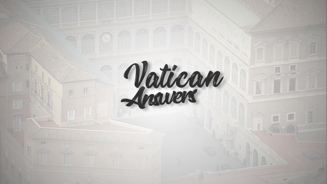 Vatican Answers
