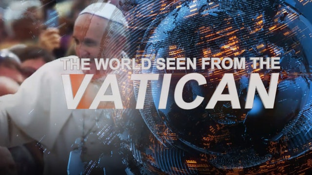 Weekly program: The world as seen from the Vatican 17-03-2021