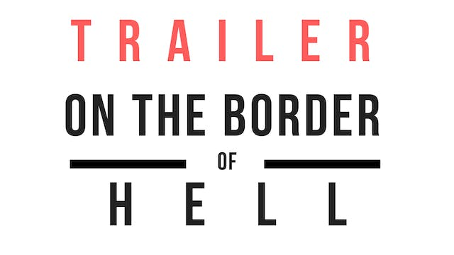 Trailer · On the border of hell. Chri...