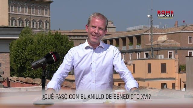 ¿QUÉ PASÓ CON EL ANILLO DE BENEDICTO ...