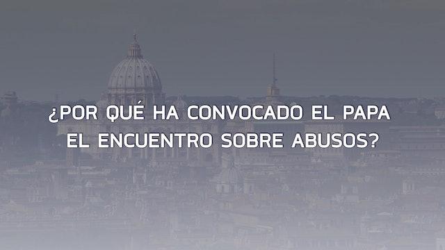 Claves: Guía para seguir la cumbre del Vaticano sobre abuso de menores