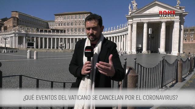 ESPECIAL CORONAVIRUS: Eventos del Vaticano cancelados por pandemia