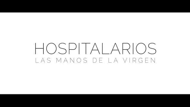 """""""Hospitalarios: Las manos de la Virgen"""": un documental del milagro de Lourdes"""
