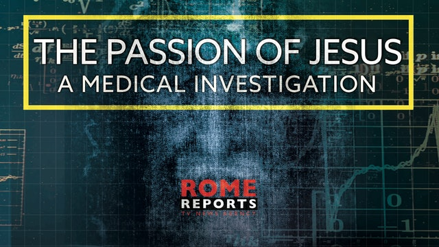 The Passion of Jesus: A medical investigation