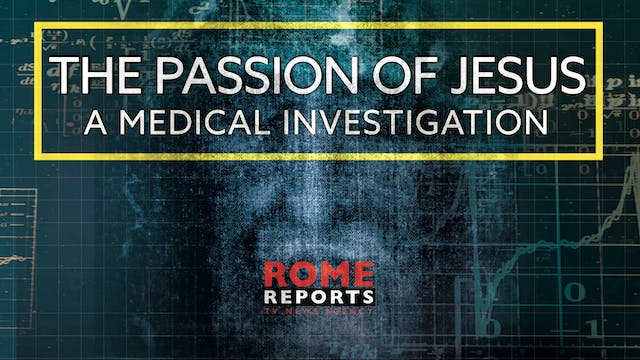 The Passion of Jesus: A medical inves...