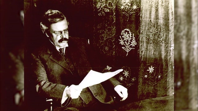 Who was Chesterton and why he is still relevant to so many people?