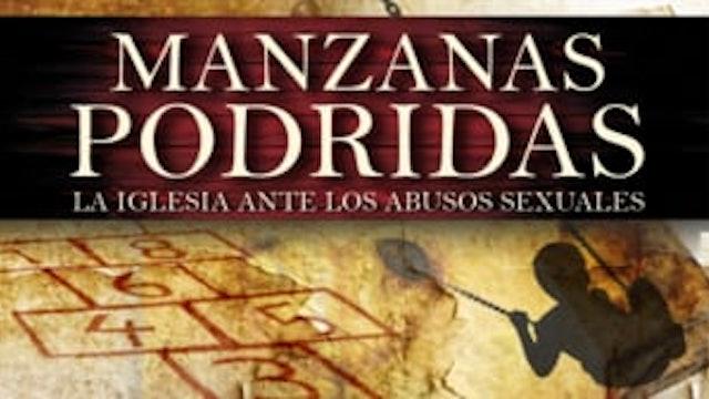 Manzanas podridas: La Iglesia ante los abusos sexuales